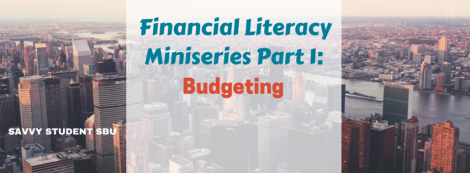 Financial Literacy Miniseries Part 1- Budgeting (1)