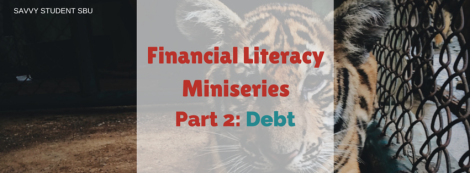 Financial Literacy Miniseries Part 2- Debt.1