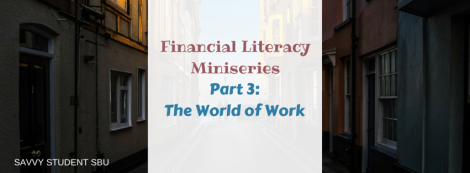 Financial Literacy Miniseries Part 3- The World of Work.1