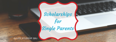 scholarships-for-single-parents-fall_2016-1